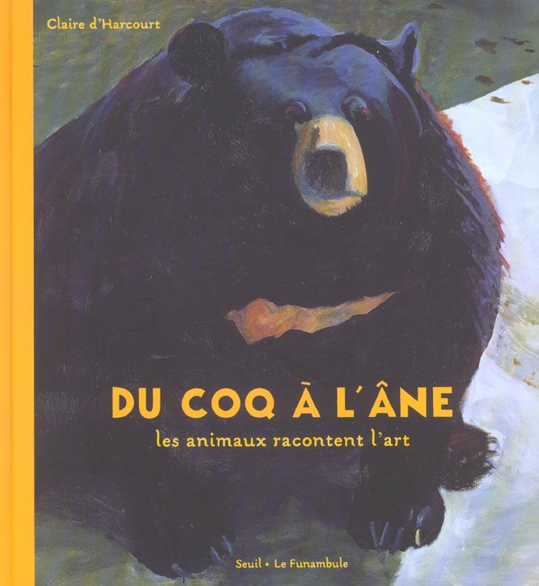 DU COQ A L'ANE. LES ANIMAUX RACONTENT L'ART