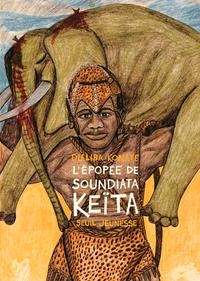 L'EPOPEE DE SOUNDIATA KEITA