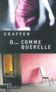Q... COMME QUERELLE