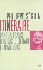 ITINERAIRE DANS LA FRANCE D'EN BAS, D'EN HAUT, D'AILLEURS