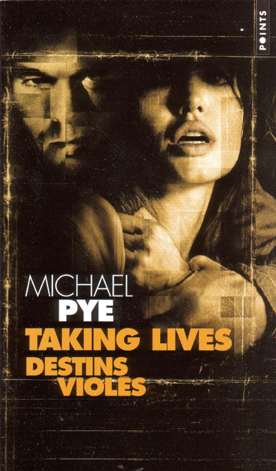 TAKING LIVES (DESTINS VIOLES)
