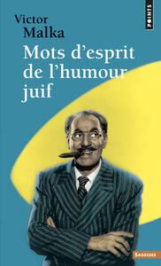 MOTS D'ESPRIT DE L'HUMOUR JUIF