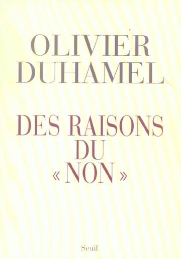 DES RAISONS DU ''NON''