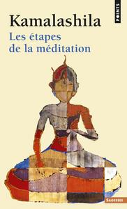 LES ETAPES DE LA MEDITATION