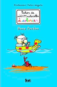 DANS L'OCEAN. CAHIER DE SCIENCES NATURELLES A COLORIER