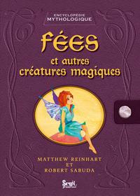 FEES ET AUTRES CREATURES MAGIQUES