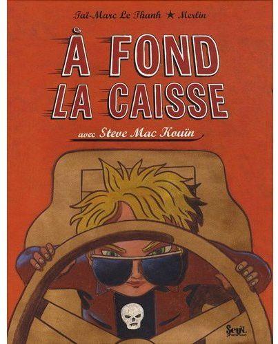 A FOND LA CAISSE AVEC STEVE MC KOUIN