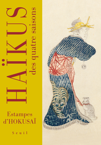HAIKUS DES QUATRE SAISONS. ESTAMPES D'HOKUSAI