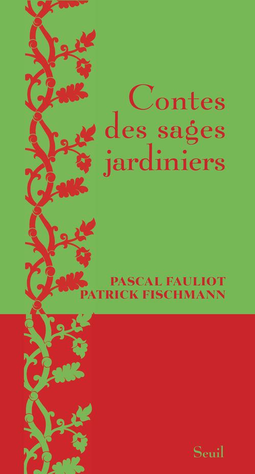 CONTES DES SAGES JARDINIERS