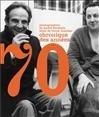 CHRONIQUE DES ANNEES 70