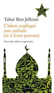L'ISLAM EXPLIQUE AUX ENFANTS (ET A LEURS PARENTS)
