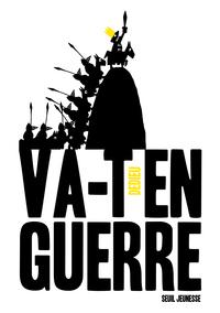 VA-T-EN-GUERRE