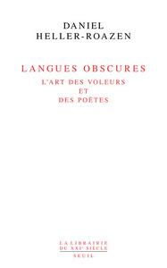 LANGUES OBSCURES - L'ART DES VOLEURS ET DES POETES