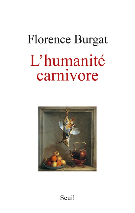 L'HUMANITE CARNIVORE