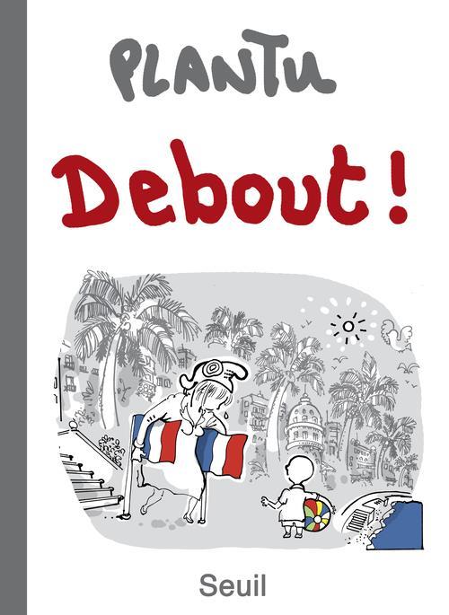 DEBOUT!