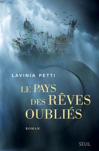LE PAYS DES REVES OUBLIES