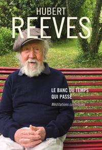 LE BANC DU TEMPS QUI PASSE - MEDITATIONS COSMIQUES