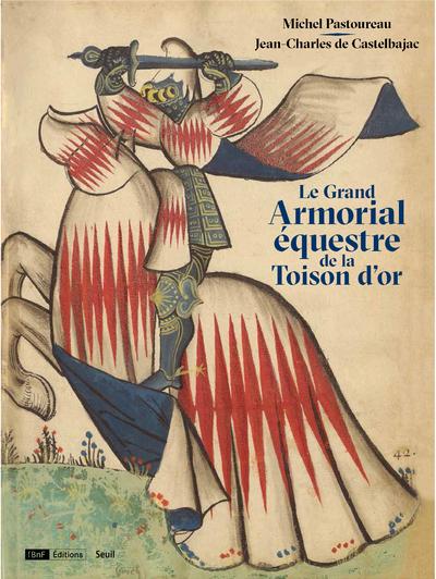 LE GRAND ARMORIAL EQUESTRE DE LA TOISON D'OR