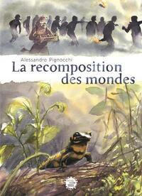 LA RECOMPOSITION DES MONDES