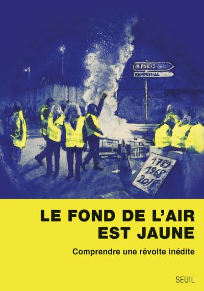 LE FOND DE L'AIR EST JAUNE