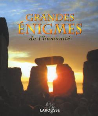 GRANDES ENIGMES DE L'HUMANITE