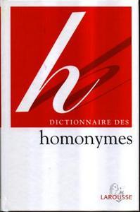 DICTIONNAIRE DES HOMONYMES