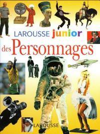 LAROUSSE JUNIOR DES PERSONNAGES