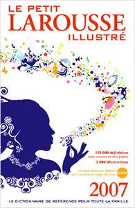 LE PETIT LAROUSSE ILLUSTRE 2007