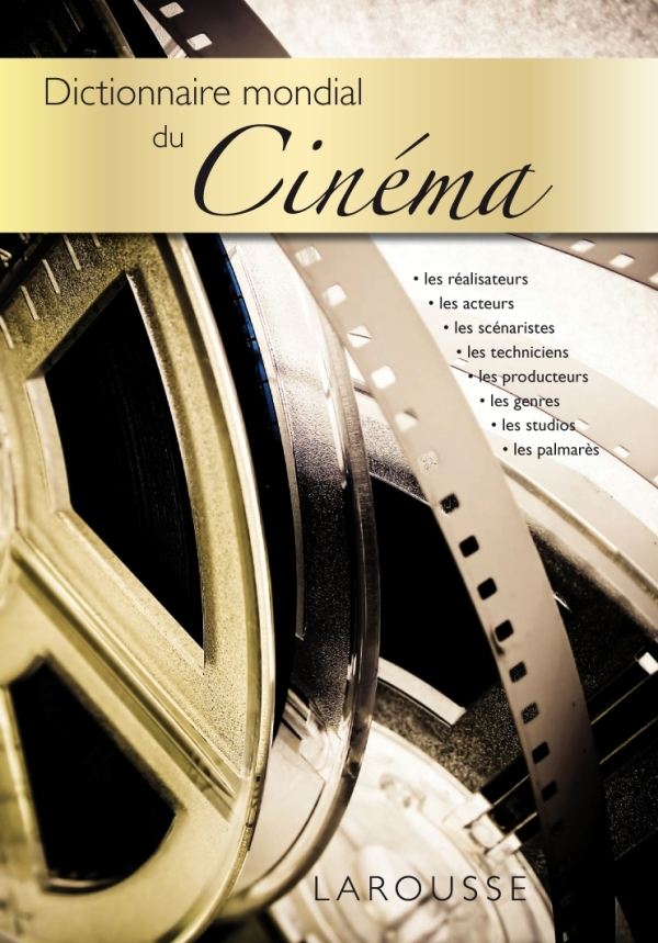 DICTIONNAIRE MONDIAL DU CINEMA