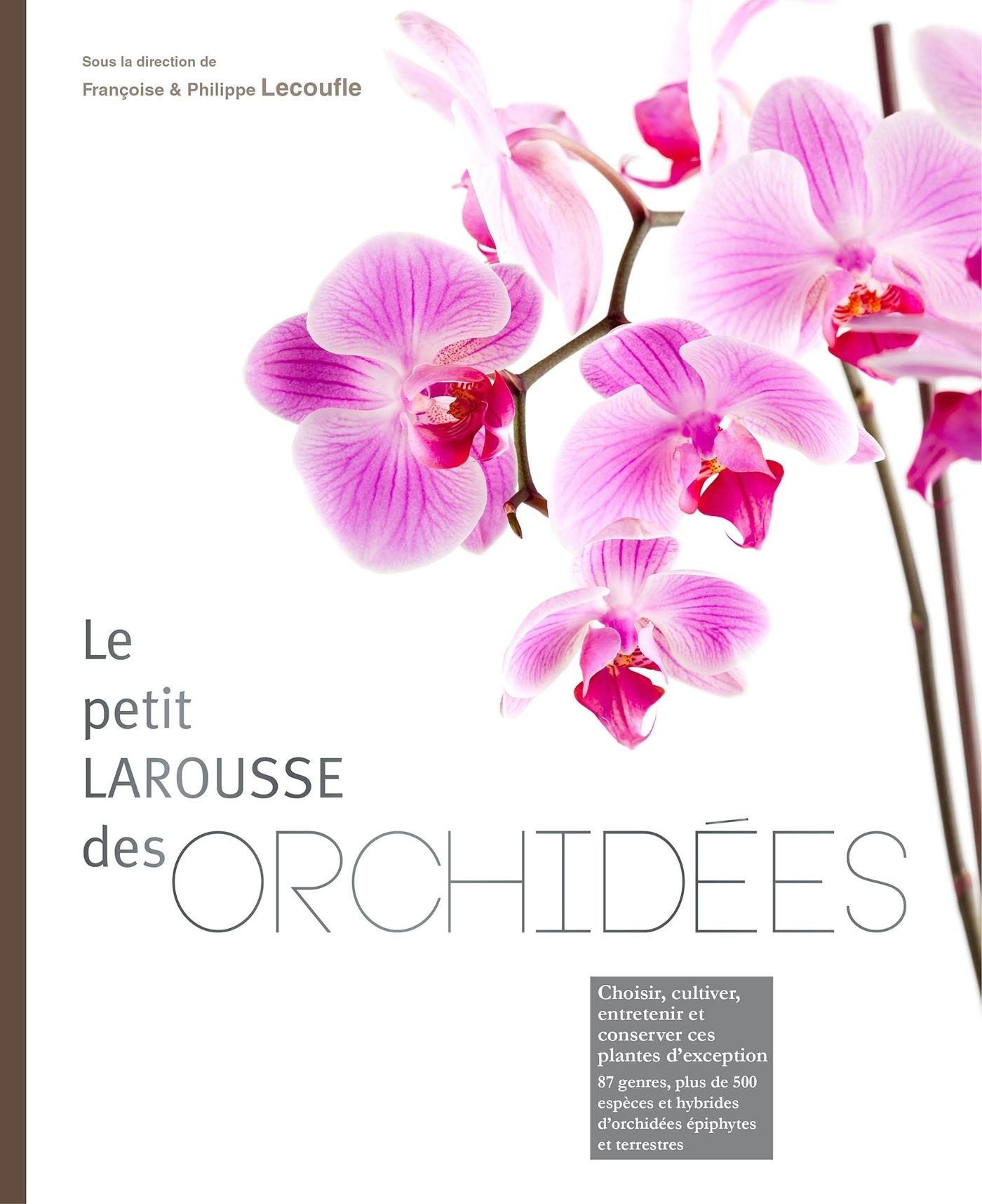 PETIT LAROUSSE DES ORCHIDEES