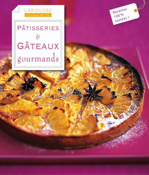 PATISSERIES & GATEAUX GOURMANDS