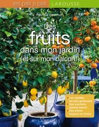 DES FRUITS DANS MON JARDIN ET SUR MON BALCON