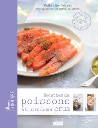 RECETTES DE POISSONS ET FRUITS DE MER CRUS