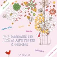 52 MESSAGES ZEN ET ANTISTRESS A COLORIER