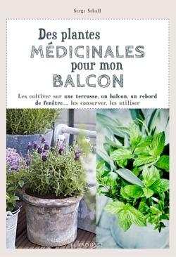 DES PLANTES MEDICINALES POUR MON BALCON