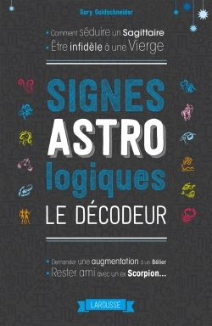 SIGNES ASTROLOGIQUES, LE DECODEUR