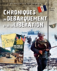 CHRONIQUES DU DEBARQUEMENT ET DE LA LIBERATION
