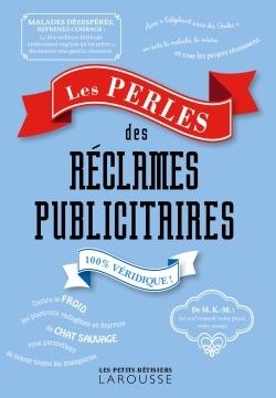 LES PERLES DES RECLAMES PUBLICITAIRES