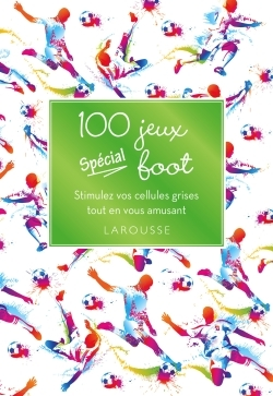 100 JEUX SPECIAL FOOT