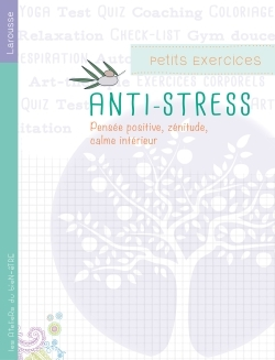 PETITS EXERCICES ANTISTRESS