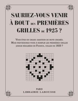 SAURIEZ-VOUS VENIR A BOUT DES 1ERES GRILLES DE 1925