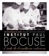 INSTITUT PAUL BOCUSE - L'ECOLE DE L'EXCELLENCE CULINAIRE