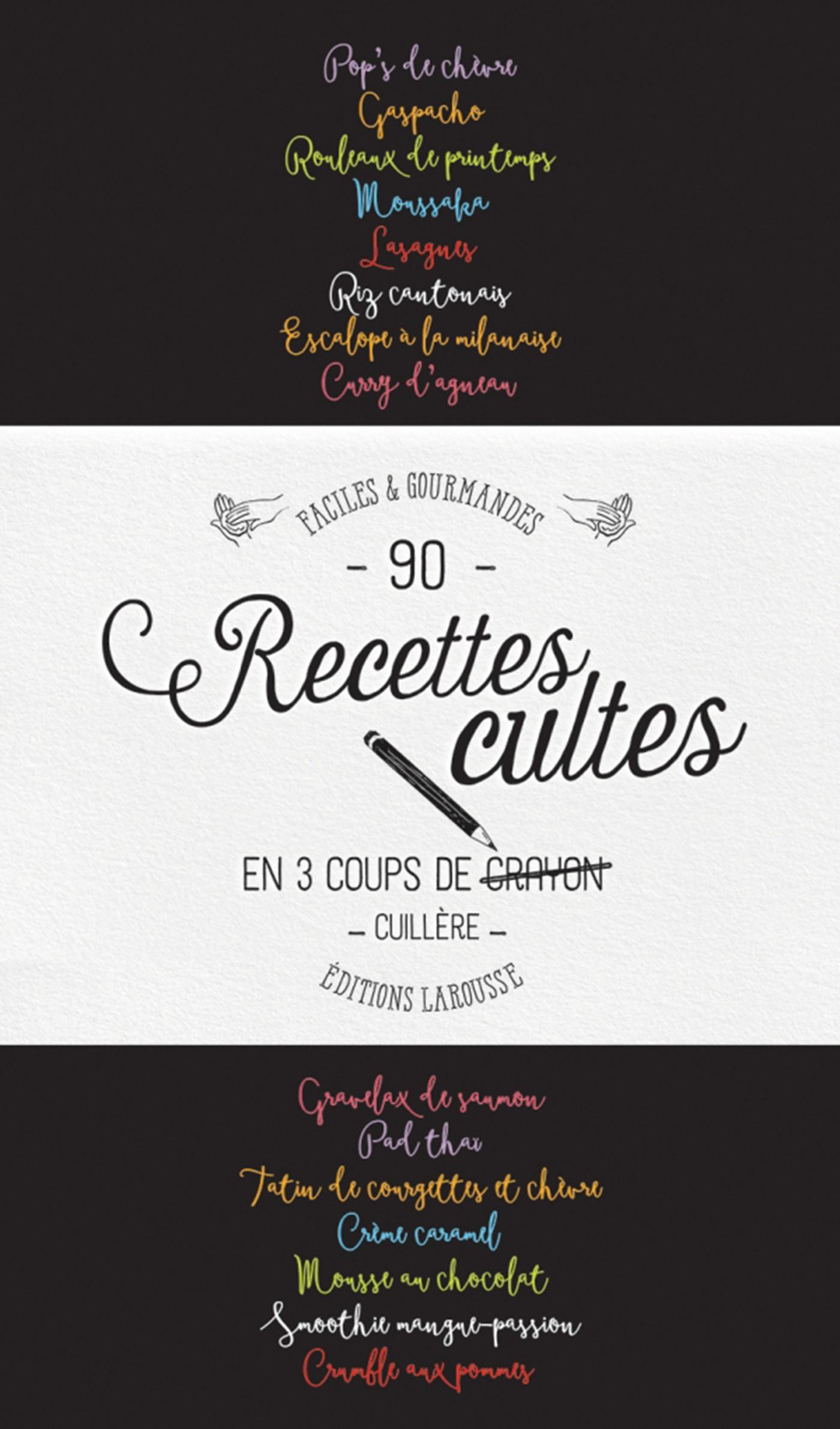 RECETTES CULTES EN 3 COUPS DE CUILLERE