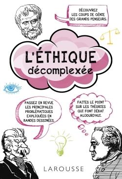 L'ETHIQUE DECOMPLEXEE
