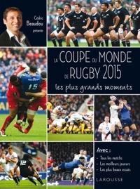 LA COUPE DU MONDE DE RUGBY 2015