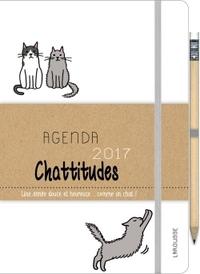 AGENDA 2017 CHATTITUDES - UNE ANNEE DOUCE ET HEUREUSE... COMME UN CHAT
