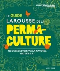 LE GUIDE LAROUSSE DE LA PERMACULTURE