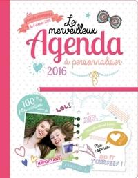 LE MERVEILLEUX AGENDA GIRLS BOOK A PERSONNALISER 2016-2017