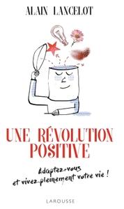 UNE REVOLUTION POSITIVE