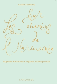 SUR LES CHEMINS DE L'HARMONIE